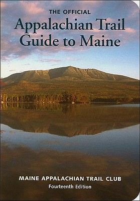 Appalachian Trail Guide to Maine By Ronan, Roy (EDT)